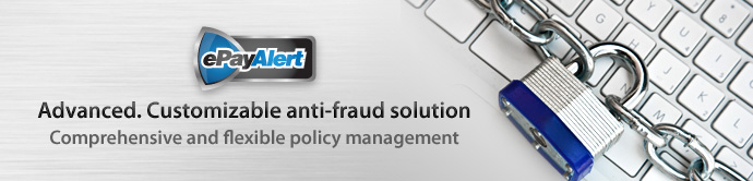 AsiaPay ePayAlert - Advanced. Customizable anti-fraud solution, Comprehensive and flexible policy management
